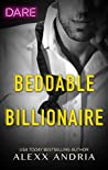 Beddable Billionaire (Dirty Sexy Rich, #2)