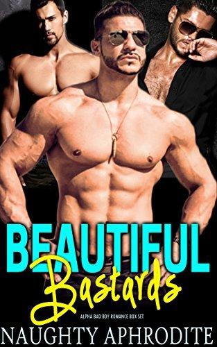Beautiful Bastards  by  Naughty Aphrodite