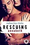 Rescuing Annabeth (Special Forces: Operation Alpha) (Team Cerberus Book 3)