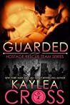 Guarded (Hostage Rescue Team #12)