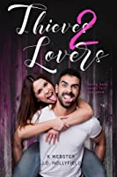 Thieves 2 Lovers (2 Lovers, #3)