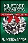 Pilfered Promises (Victorian San Francisco Mysteries, #5)