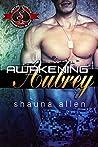 Awakening Aubrey (Special Forces: Operation Alpha)