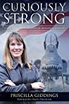 Curiously Strong: A Female Fighter Pilot's Story of Developing Strength
