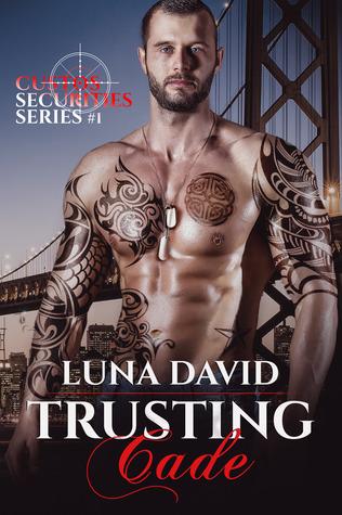 Trusting Cade (Custos Securities, #1)