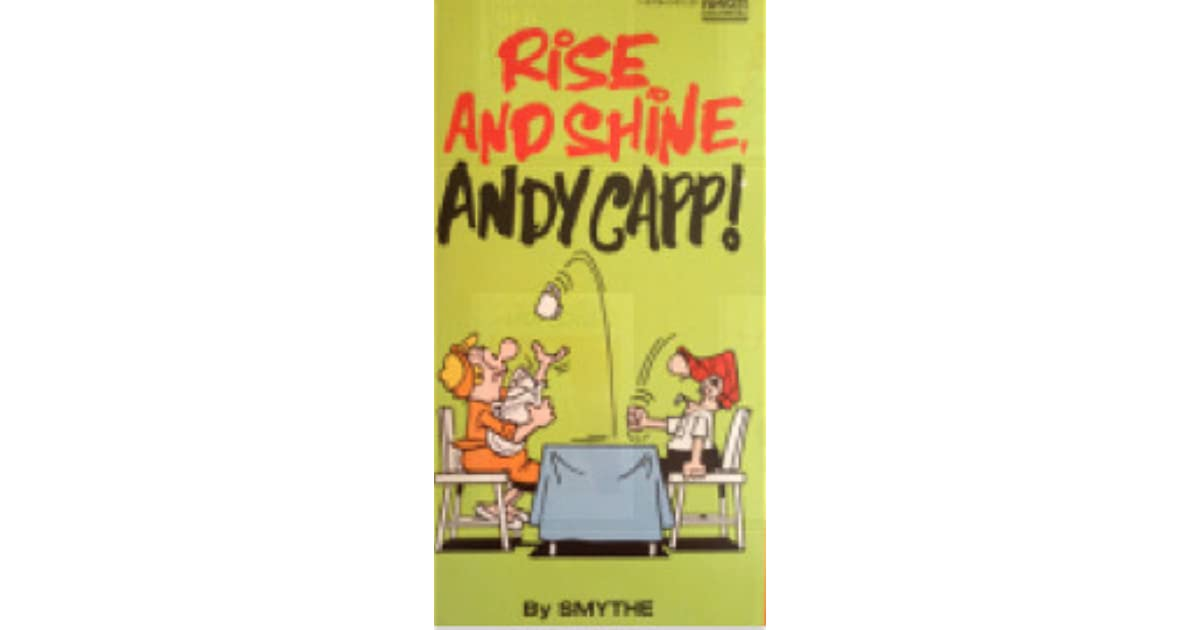 Rise And Shine Andy Capp By Reg Smythe