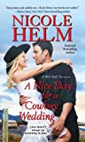 A Nice Day for a Cowboy Wedding (A Mile High Romance #4)