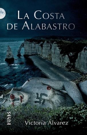 La costa de alabastro by Victoria Álvarez