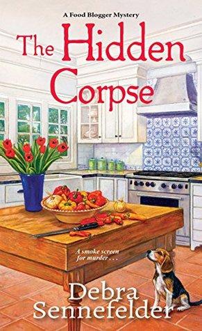 The Hidden Corpse (A Food Blogger Mystery Book 2)