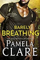 Barely Breathing (Colorado High Country, #1)