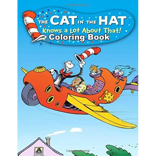 The Cat In The Hat Knows A Lot About That! Coloring Book: One Of The Best Coloring  Book For Kids And Adults, Mini Coloring Book For Little Kids, Activity Book  For All