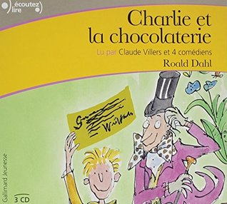 Charlie et la Chocolaterie [Charlie and the chocolate factory] Audiobook PACK [Book + 3 CDs]