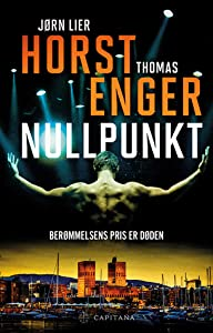 Nullpunkt (Alexander Blix & Emma Ramm, #1)