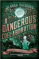A Dangerous Collaboration (Veronica Speedwell, #4)