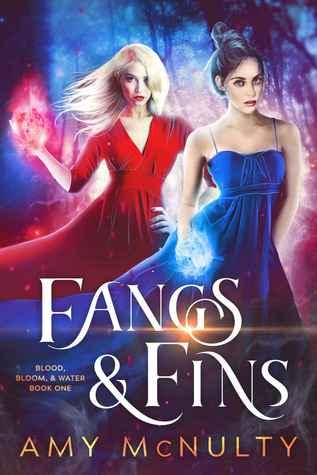 Fangs & Fins (Blood, Bloom, & Water #1)