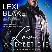 Love and Let Die (Masters and Mercenaries, #5)