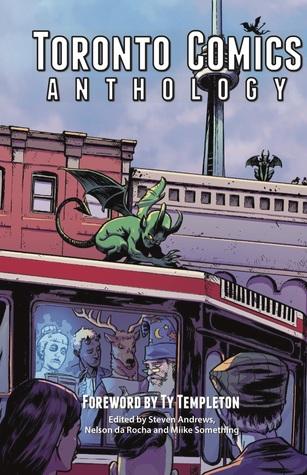 Toronto Comics Anthology by Steven  Andrews