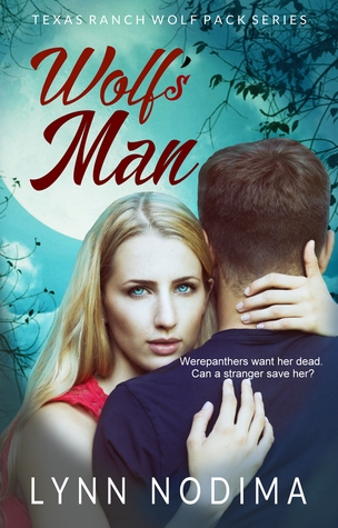 Wolf's Man (Texas Ranch Wolf Pack #1)