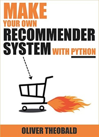 Make Your Own Recommender System With Python: Machine
