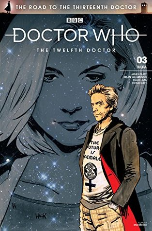 Doctor Who: The Road to the Thirteenth Doctor #3: The Twelfth Doctor  pdf