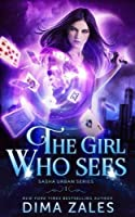 The Girl Who Sees (Sasha Urban, #1)