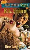 One Last Kiss (Fear Street Sagas, #14)