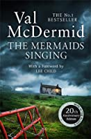 The Mermaids Singing (Tony Hill & Carol Jordan #1)