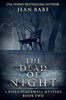 The Dead of Night: A Piper Blackwell Mystery