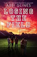 Losing the Field: A Field Party Novel