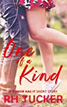 One of a Kind (Rumor Has It, #0.5)