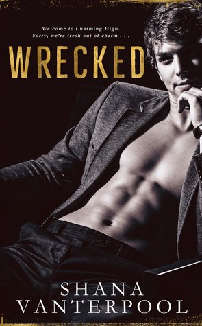 Wrecked (Charming Knights, #1)