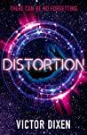 Distortion (Phobos, #2)