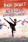 Allegro em Hip-Hop (Cidade da Música #2)