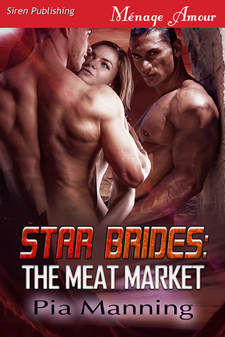 Star Brides: The Meat Market (Star Brides #2)