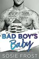 Bad Boy's Baby (Bad Boys, #1; Touchdowns and Tiaras #2)