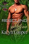 Rescuing Melina (Guardian Elite, #3)