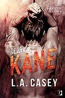 Kane (Bracia Slater, #3)