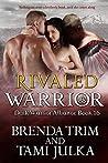 Rivaled Warrior (Dark Warrior Alliance, #16)
