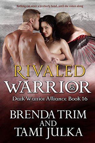 Rivaled Warrior (Dark Warrior Alliance, #16)