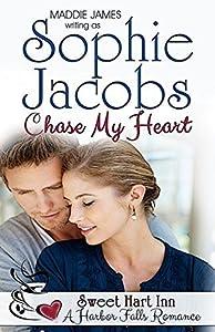 Chase My Heart: Sweet Hart Inn (A Harbor Falls Romance Book 11)