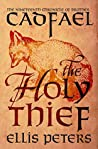 The Holy Thief (Chronicles of Brother Cadfael, #19)