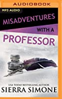 Misadventures with a Professor