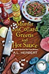 Murder with Collard Greens and Hot Sauce (Mahalia Watkins Soul Food Mystery #3)