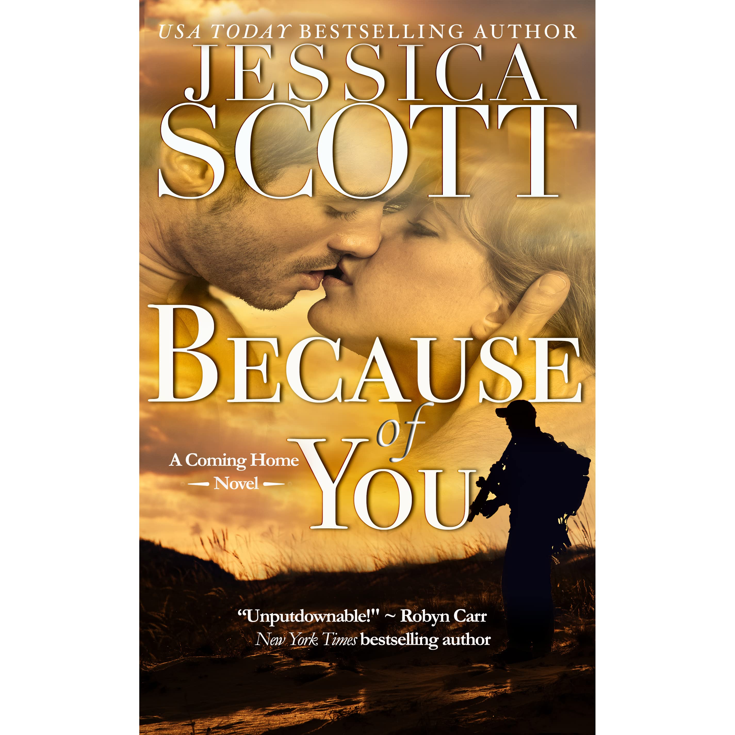 Because of You (Coming Home, #1) by Jessica Scott