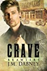 Crave (Brawlers #1)