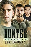 Hunter (Brawlers #4)