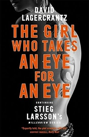The Girl Who Takes an Eye for an Eye (a Dragon Tattoo story)