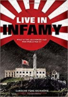 Life in Infamy (a companion to The Only Thing to Fear)