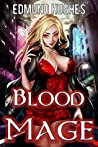 Blood Mage (Dark Impulse #1)