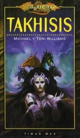 Portada de la novela de fantasía de la Dragonlance Takhisis, de Michael y Teri Williams